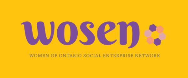 Women of Ontario Social Enterprise Network (WOSEN)